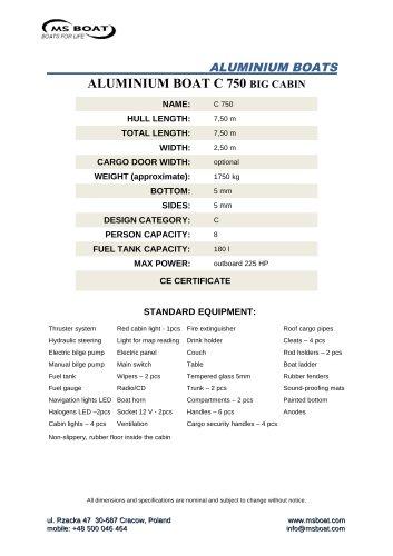 ALUMINIUM BOAT C 750 BIG CABIN