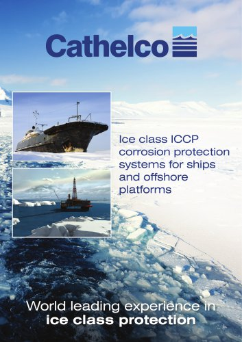 Ice class ICCP corrosion protection systems for ships and offshore platforms