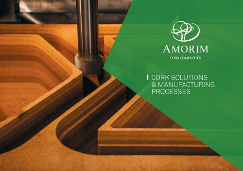 CORK SOLUTIONS & MANUFACTURING PROCESSES
