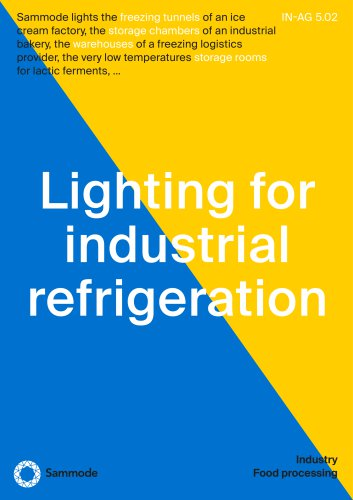 Lighting for industrial refrigeration