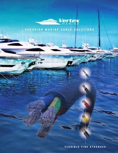 Superior Marine Cable Solutions - 2012 Catalogue - VERTEX