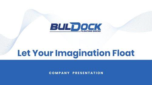 BulDock Presentation