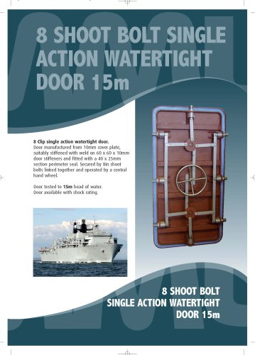 8 Shoot Bolt Single Action Watertight Door 15m